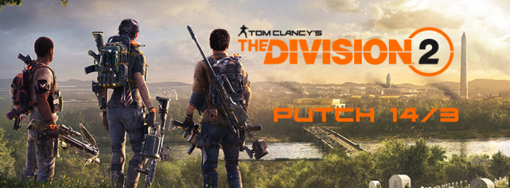 The Division 2 - Patch Notes 14/03/19