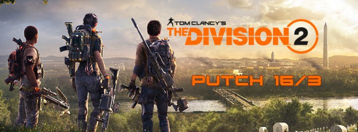 The Division 2 - Patch Notes 16/03/19